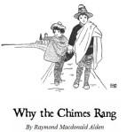 WhytheChimesRang
